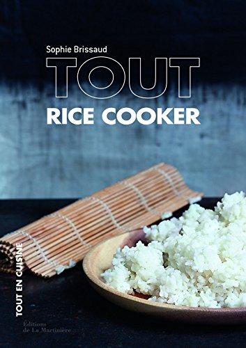 Tout rice cooker par Sophie Brissaud