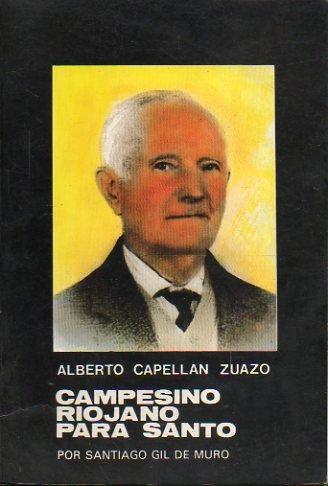 ALBERTO CAPELLÁN ZUAZO. CAMPESINO RIOJANO PARA SANTO.