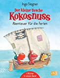 Der kleine Drache Kokosnuss - Abenteuer für die Ferien: Enthält 2 Bände: Der kleine Drache Kokosnuss und die wilden Piraten
