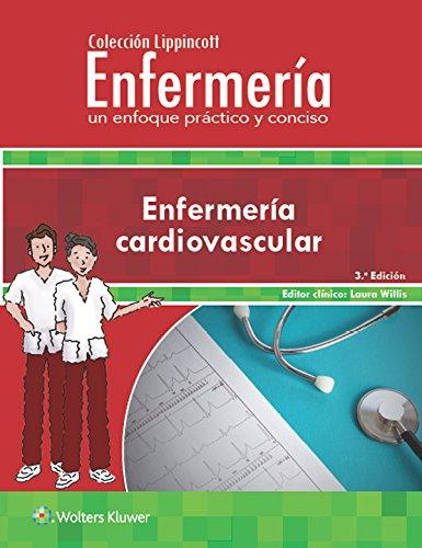 Colección Lippincott Enfermería. Un enfoque práctico y conciso: Enfermería cardiovascular, 3.ª (Incredibly Easy! Series®) por LWW