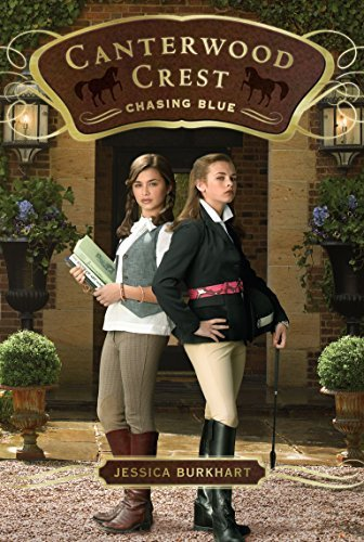 Chasing Blue (Canterwood Crest #2) by Jessica Burkhart (2009-03-24)