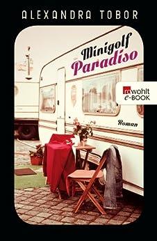 Minigolf Paradiso von [Tobor, Alexandra]