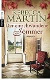 'Der entschwundene Sommer: Roman' von Rebecca Martin