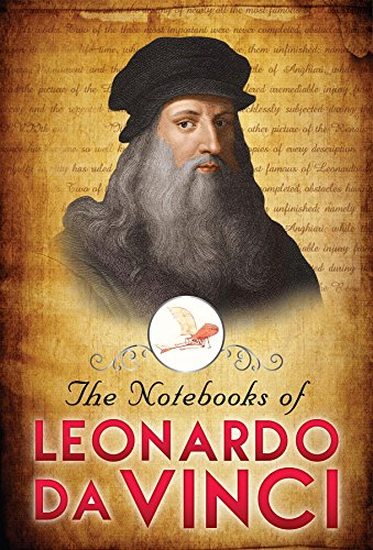 The Notebooks of Leonardo Da Vinci (English Edition) eBook ...