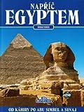 Tutto l'Egitto. Dal Cairo ad Abu Simbel e il Sinai. Ediz. ceca