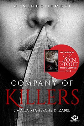 la recherche d'Izabel: Company of Killers, T2