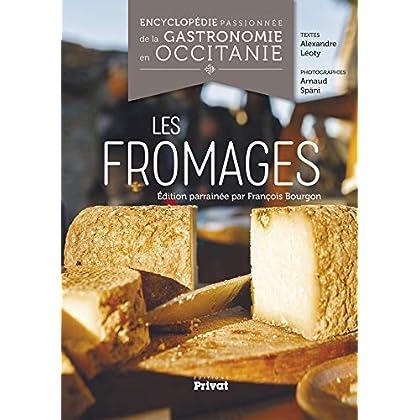 Encyclopédie passionnée de la gastronomie en Occitanie : Les fromages