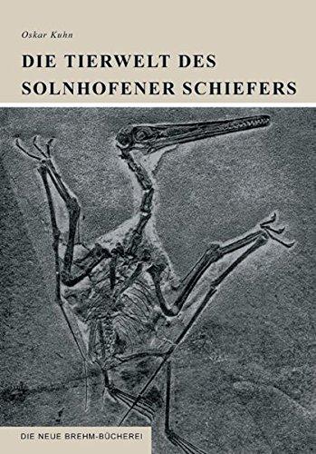 Die Tierwelt des Solnhofener Schiefers (Die Neue Brehm-Bücherei / Zoologische, botanische und paläontologische Monografien) -