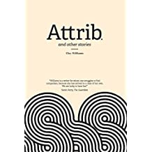 Attrib.: and other stories