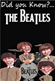 """The Beatles: Did You Know? The Children's Educational Quiz Book (The """"Did You Know"""" Series 5) (English Edition)"""
