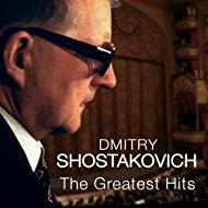 Shostakovich: The Greatest Hits
