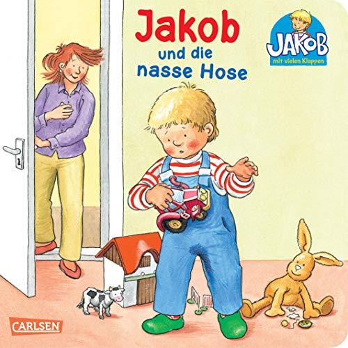 Jakob und die nasse Hose (Kleiner Jakob)