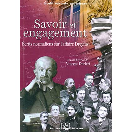 Savoir et Engagement: Écrits Normaliens sur l'Affaire Dreyfus
