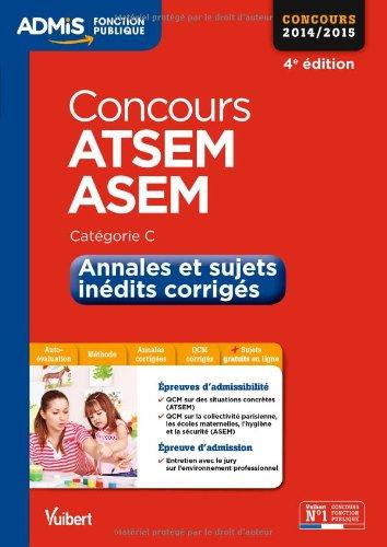 Concours ATSEM et ASEM - Annales et sujets inédits corrigés - Catégorie C - Concours 2014-2015