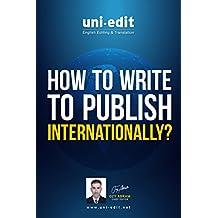 How to write to publish internationally? (English Edition)