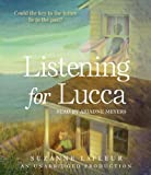 Listening for Lucca by Suzanne LaFleur (2013-08-06)