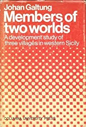 Members of Two Worlds: Development Study of Three Villages in Western Sicily