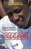 Welcome. Sussidio sull'accoglienza dei migranti per ragazzi, adolescenti e giovani