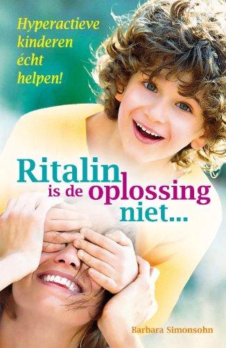 ritalin-is-de-oplossing-niet-hyperactieve-kinderen-echt-helpen