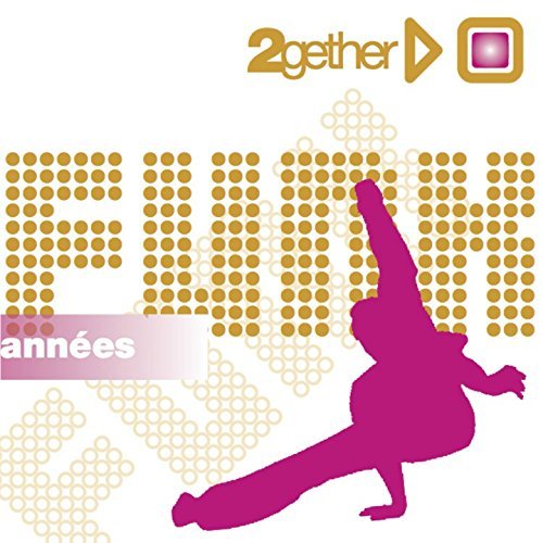 Best of Funk (2gether - Années Funk)