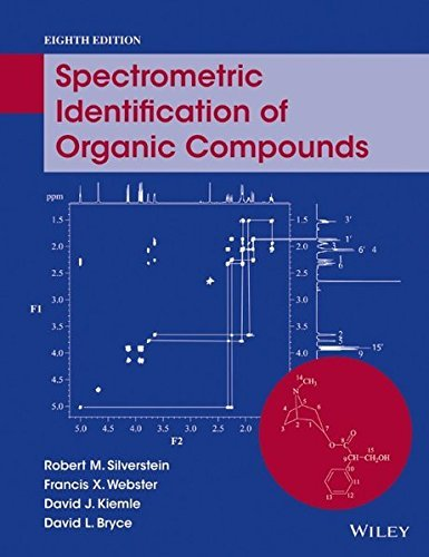 Spectrometric Identification of Organic Compounds by Robert M. Silverstein (2014-09-29)