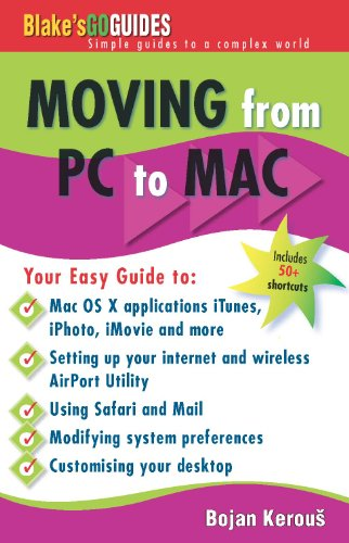 Für Pc Imovie-software (Moving from PC to MAC (Blake's Go Guides) (English Edition))