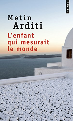 L'enfant qui mesurait le monde par From Points