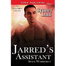 Jarred's Assistant [Space Warriors 9] (Siren Publishing Classic ManLove)