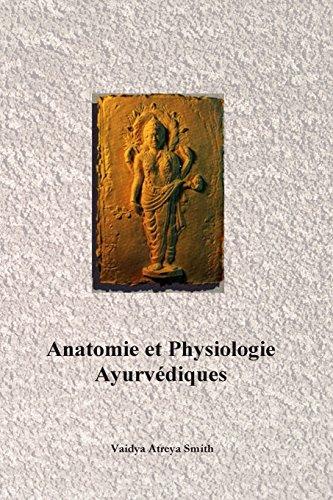 Anatomie et Physiologie Ayurvedique