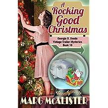 A Rocking Good Christmas: (Georgie B. Goode Vintage Trailer Mysteries) (English Edition)