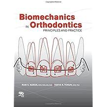 Biomechanics in Orthodontics: Principles and Practice
