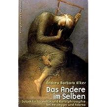 Das Andere im Selben (Epistemata - Würzburger wissenschaftliche Schriften. Reihe Philosophie)
