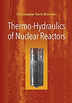 Thermo-hydraulics Of Nuclear Reactors por Christopher Earls Brennen epub