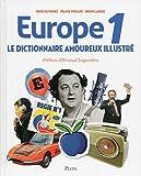 Dictionnaire amoureux illustré d'Europe 1