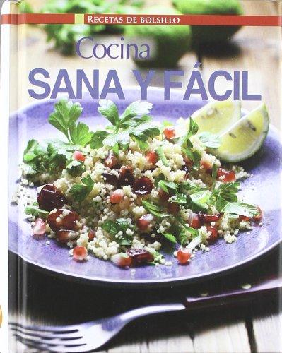 Cocina Sana Y Facil - Recetas De Bolsillo