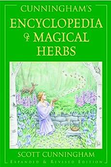 Cunningham's Encyclopedia of Magical Herbs (Llewellyn's Sourcebook Series) (Cunningham's Encyclopedia Series) von [Cunningham, Scott]