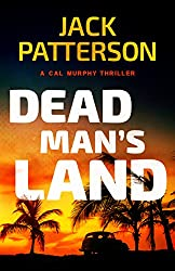 Dead Man's Land (A Cal Murphy Thriller Book 8) (English Edition)
