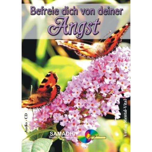 Befreie dich von deiner Angst. Hypnose: Günter Schneidereit (Livre en allemand)