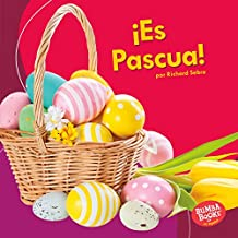 ¡Es Pascua! (It's Easter!) (Bumba Books ™ en español — ¡Es una fiesta! (It's a Holiday!))