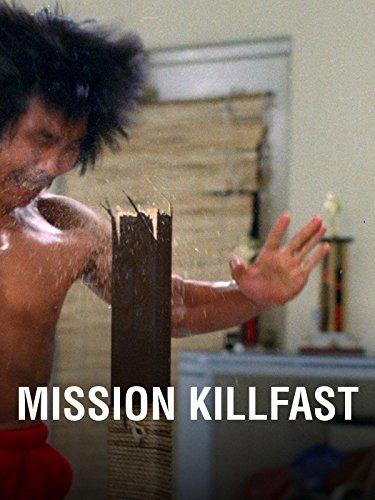 Mission-kette (Mission Killfast)