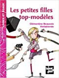 les petites filles top mod?les de cl?mentine beauvais vivilablonde illustrations 6 mai 2010