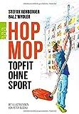 Hopmop: Topfit ohne Sport