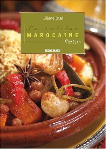 La cuisine marocaine por Liliane Otal