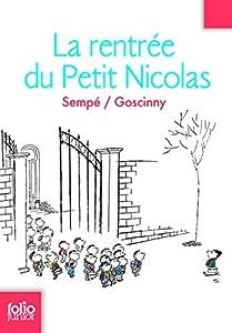 """Afficher """"Histoires inédites du petit Nicolas (Les) n° 3 La rentrée du petit Nicolas"""""""