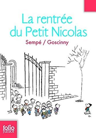 La Rentree Du Petit Nicolas - Les histoires inédites du Petit Nicolas, 3:La