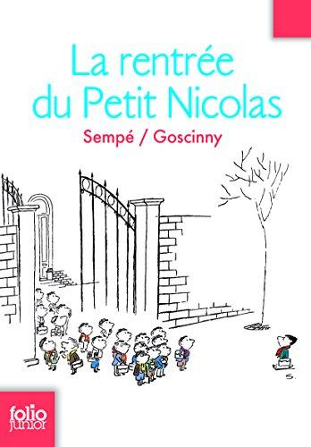 Les histoires inédites du Petit Nicolas (3) : La rentrée du Petit Nicolas