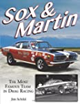 Sox & Martin: The Most Famous Team in...