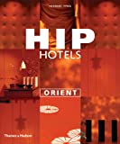 Hip Hotels: Orient
