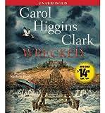 Clark, Carol Higgins [ Wrecked - Greenlight ] [ WRECKED - GREENLIGHT ] Apr - 2012 { Compact Disc }