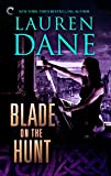 Blade on the Hunt (Goddess With a Blade Book 3)